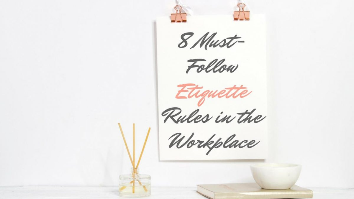 8 Must-Follow Etiquette Rules in the Workplace | YVOXS